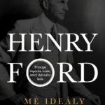 Henry Ford - Mé ideály